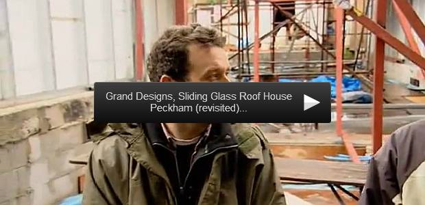 grand designs, sliding glass roof house peckham (revisited)